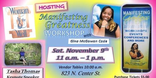 Manifesting Greatness Workshop