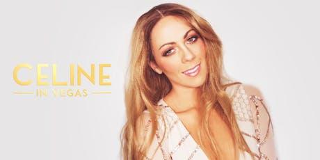 Celine In Vegas - tribute to Celine Dion's Las Vegas residency! tickets