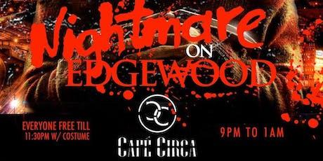 Halloween Party ..Nightmare on Edgewood!!! tickets