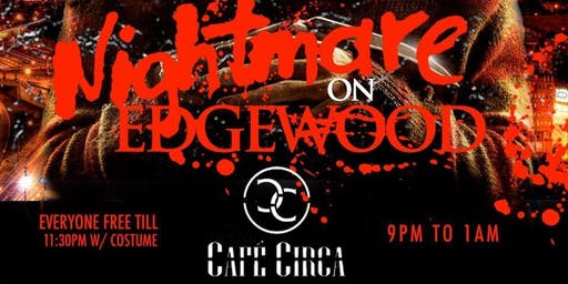 Halloween Party ..Nightmare on Edgewood!!!