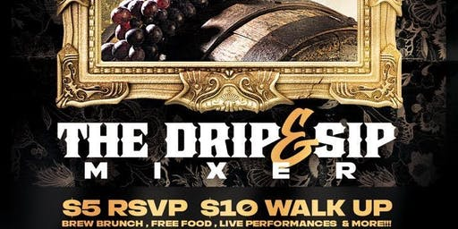 The Drip and Sip Brew Brunch Mixer