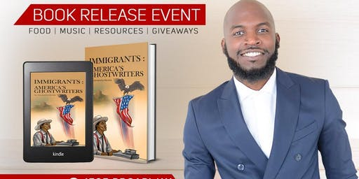 """Garvenchy Nicolas """"Immigrants:America's Ghostwriters"""" official Book Launch!"""