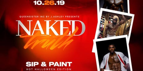 The Naked Truth Paint and Sip/Costume  AfterParty tickets