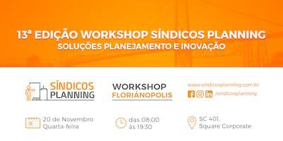 13ª EDIÇÃO WORKSHOP SÍNDICOS PLANNING