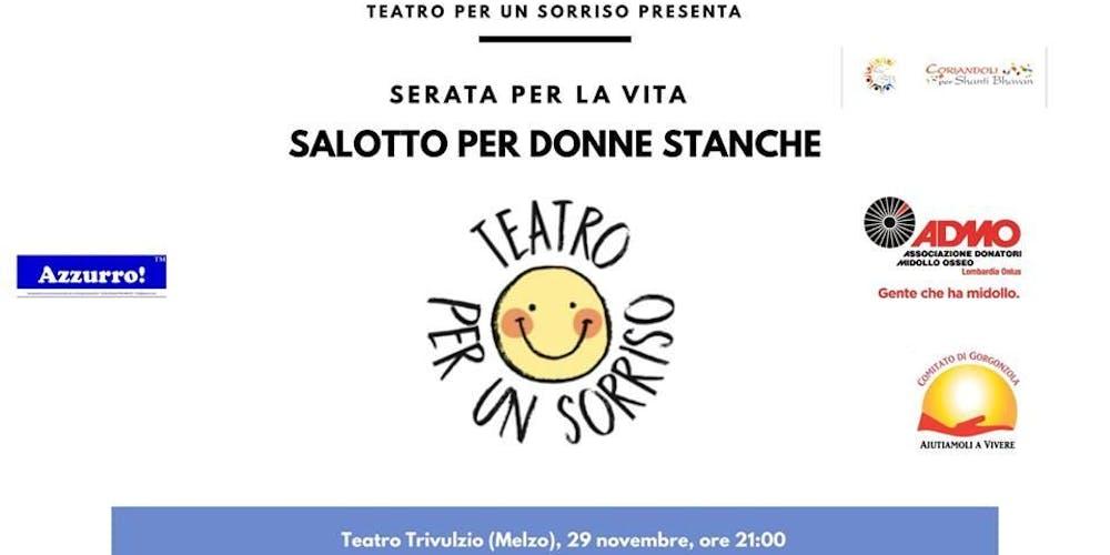 Salotto Dello Spam.Salotto Per Donne Stanche Commedia Teatrale Di Beneficenza