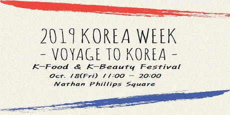 2019 KOREA WEEK (K-Food & K-Beauty Festival) tickets