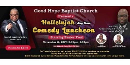 Hallelujah Any How Comedy Luncheon