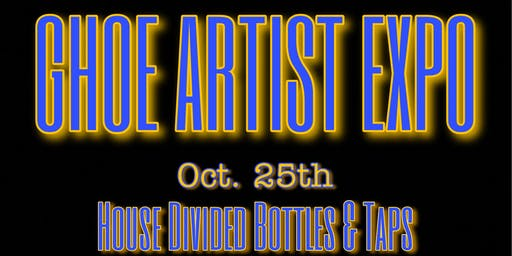 2nd Annual G.H.O.E. Artist Expo