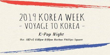 2019 KOREA WEEK (K-Pop Night) tickets
