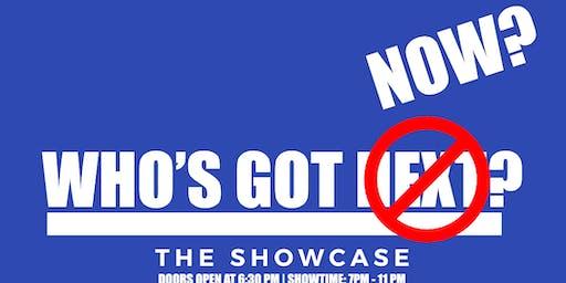 Who Got Now? The ShowCase