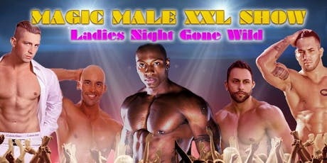 MAGIC MALE XXL SHOW | Switch Lounge & Nightclub Fresno, CA tickets