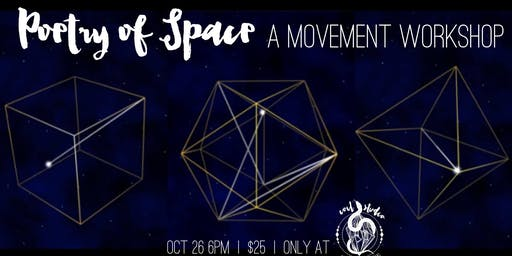 Poetry of Space: A Movement Workshop