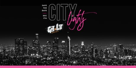 City Lights - Get Lit Gala 2019 tickets