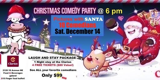 CHRISTMAS COMEDY Party SHOW - Saturday, December 14 @ 6 pm