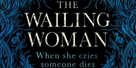 Book Launch: The Wailing Woman by Maria Lewis with Annie (Read3r'z Re-Vu) tickets