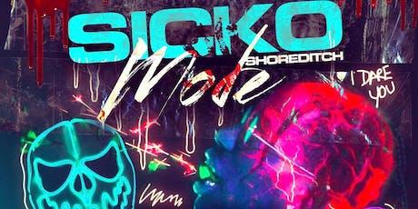 SICKO MODE:  SHOREDITCH -  Halloween Hip Hop Party tickets