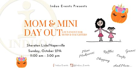 Induo's Mom & Mini Day Out™ - A Mother Daughter Event!  tickets