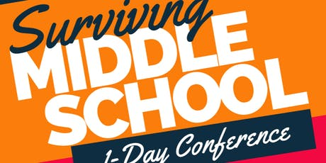 Surviving Middle School Conference tickets