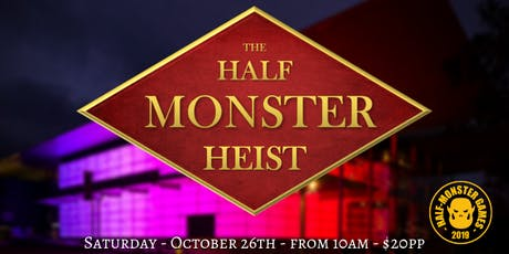 The Half-Monster Heist tickets