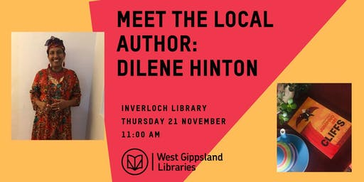 Meet the Local Author : Dilene Hinton