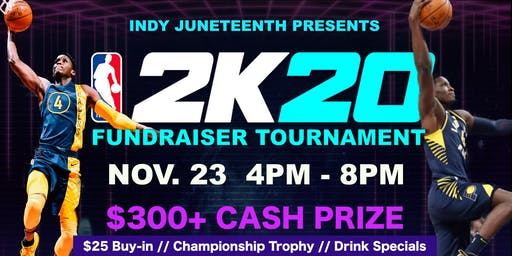 Indy Juneteenth Presents NBA 2K 2020 Tournament
