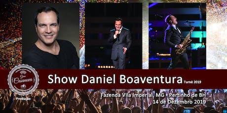 Gran Casanova - Show Daniel Boaventura - Turnê 2019 ingressos