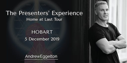 The Presenters' Experience - Hobart