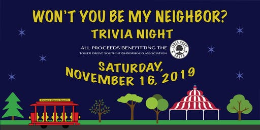 Won't You Be My Neighbor Trivia Night - Hosted by Tower Grove South Neighborhood Association