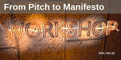 From Pitch to Manifesto Workshop