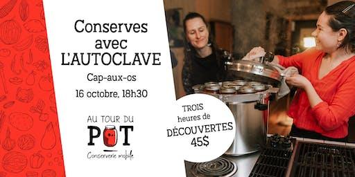 Conserves à l'AUTOCLAVE : introduction approfondie - Cap-aux-Os