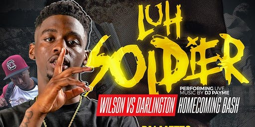 WILSON VS DARLINGTON HOMECOMING BASH WITH LUH SOLDIER PERFORMING LIVE