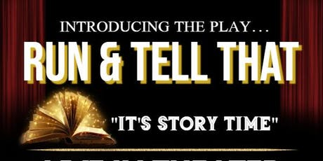 Run and Tell That! tickets
