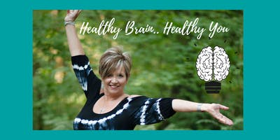 Healthy Brain...Healthy You