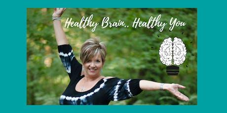 Healthy Brain...Healthy You tickets