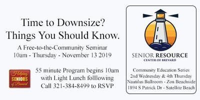Time to Downsize - Things You Should Know.