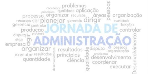 V Jornada de Administração UNIP – Campus Marquês - 21/10 - Matutino