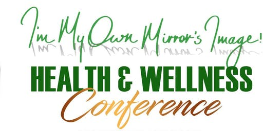 I'm My Own Mirror's Image Health and Wellness Conference, Atlanta GA