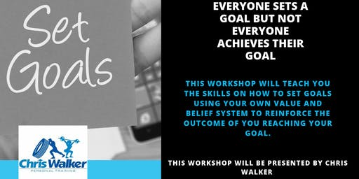 Achieving Goals Workshop