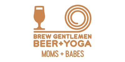 Beer + Yoga: Moms + Babes