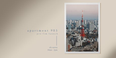Pre-lim Launch: Apartment 903 tickets