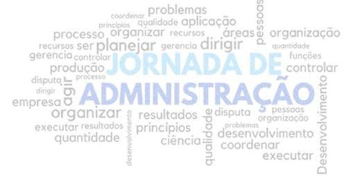 V Jornada de Administração UNIP – Campus Marquês - 21/10 - Noturno