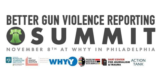 The Better Gun Violence Reporting Summit on Community Gun Violence