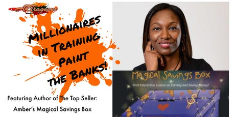 Millionaire's in Training  Kids Paint the Banks tickets