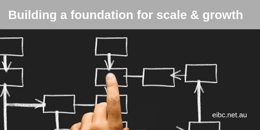 Building a Foundation for Scale and Growth - Business Structure and IP