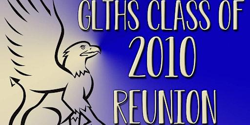 GLTHS Class of 2010 Reunion