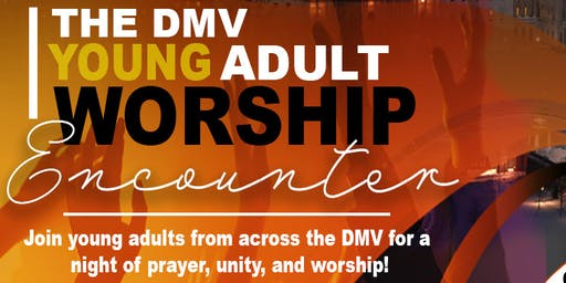 DMV Young Adult Worship Encounter