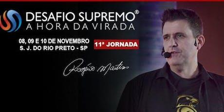 [SÃO JOSÉ DO RIO PRETO] Desafio Supremo – A Hora da Virada – #11 – Rogério Martins ingressos