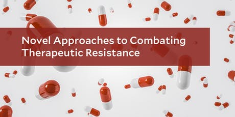 Novel Approaches to Combating Therapeutic Resistance tickets
