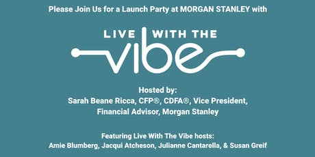 LIVE WITH THE VIBE LAUNCH PARTY tickets