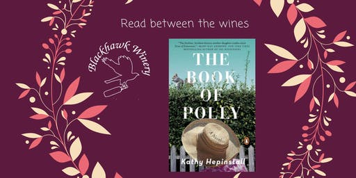 Winery Book club: The Book of Polly by Kathy Hepinstall